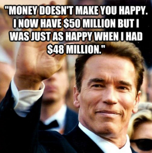 arnold-schwarzenegger-money-quote